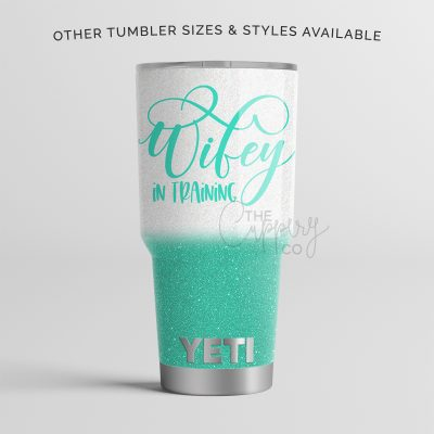 Wifey In Training Stainless Steel Glitter Tumbler - YETI or Ozark