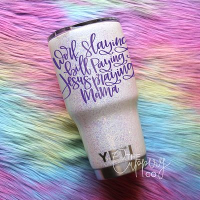 Work Slaying Bill Paying Jesus Praying Stainless Steel Glitter Tumbler - YETI or Ozark